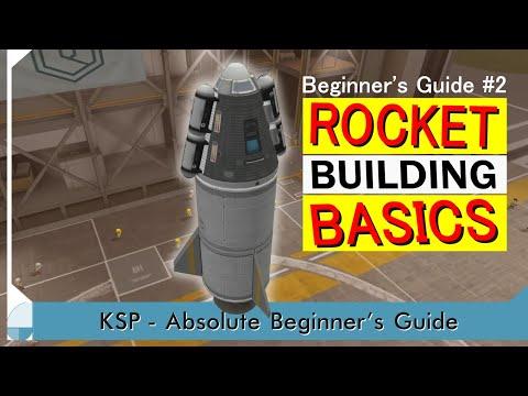 Rocket Building Basics - KSP Beginner's Tutorial