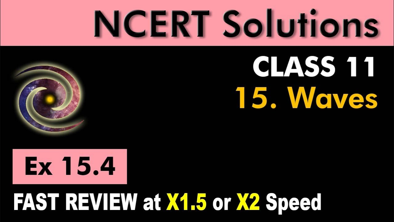Class 11 Physics Ncert Solutions Ex 154 Chapter 15 Waves Youtube