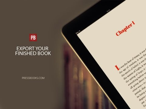 How to Export Your Finished Book from Pressbooks
