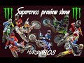 MxRider908 MONSTER ENERGY SUPERCROSS 2018 PREVIEW SHOW, 250 East and West LARGO AI GIOVANI
