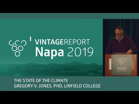 2019 Napa Vintage Report - Gregory V. Jones - The State of the Climate