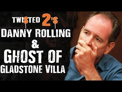 Twisted 2s #51 Danny Rolling & Ghost of Gladstone Villa