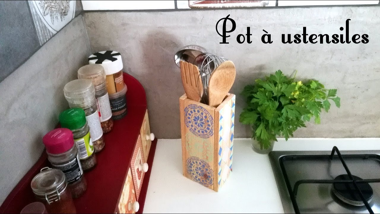 Diy brico pot ustensiles cuisine youtube - Pot a ustensiles cuisine ...