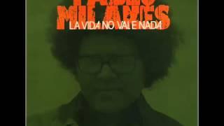yericol55 Pablo Milanes La vida no vale nada