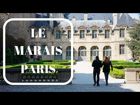 Le Marais-Discovering the Secrets of old Paris