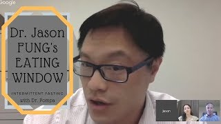Dr. Jason Fung's Eating Window | Should You Try Intermittent Fasting?