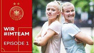 Clown, Streber, FIFA-Freaks: So ticken unsere Frauen | WIR #IMTEAM | Episode 1