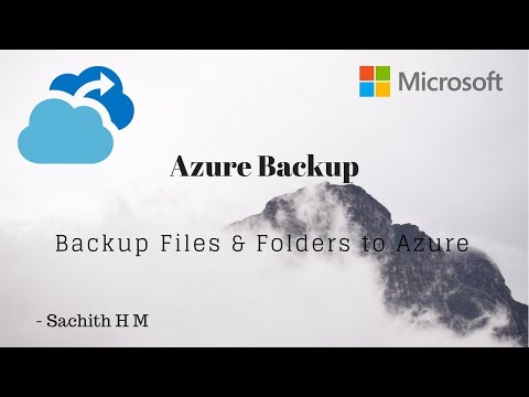 Azure Backup - How to Backup Files and Folders to Azure