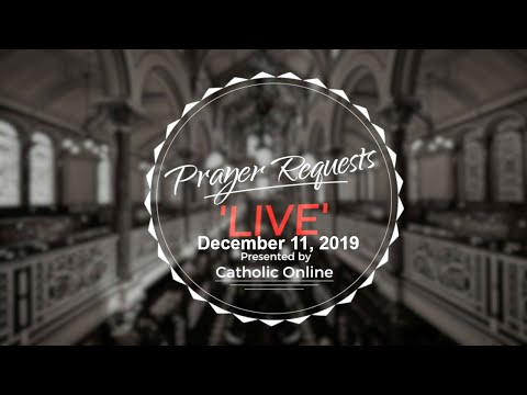 Prayer Requests Live for Wednesday, December 11th, 2019 HD
