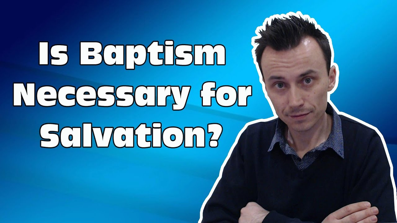 is baptism necessary for salvation
