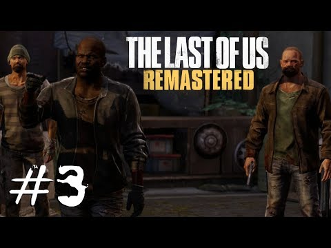 Tough Guys | The Last of Us, Part 3