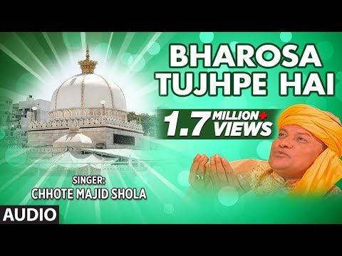 Bharosa Tujhpe Hai Full Audio Song    Chhote Majid Shola    T-Series Islamic Music