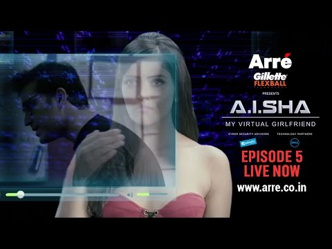 A.I.SHA My Virtual Girlfriend | Episode 5 | An Arre Original Web Series