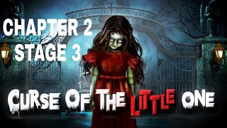 Curse Of The Little One Chapter 2 Stage 3 Walkthrough