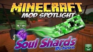 Minecraft Mods: Soul Shards Reborn [Forge][1.6.4/1.7.2]