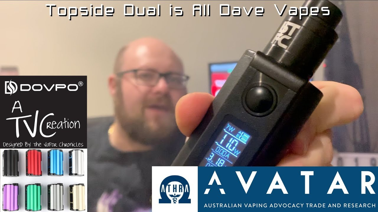 Topside Dual is All Dave Vapes | Best regulated Squonk mod for 2019 so far?