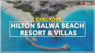 Sneak peek   Hilton Salwa Beach Resort & Villas in...