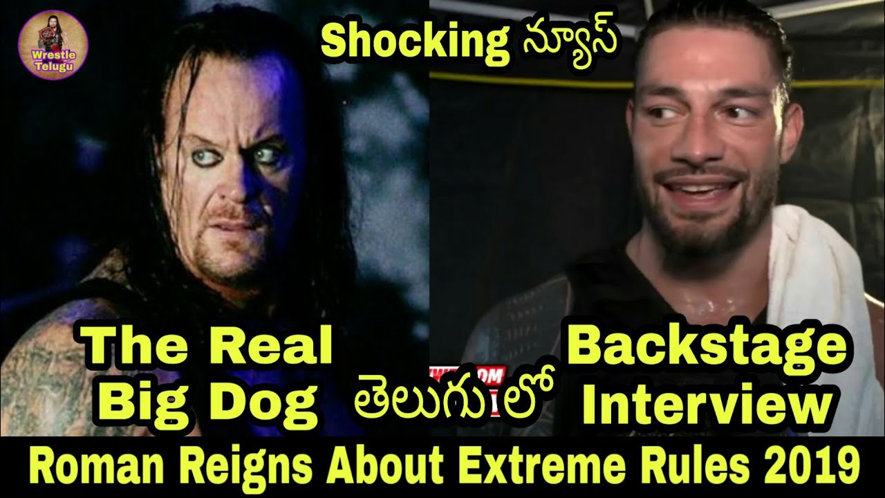 Download Roman Reigns About WWE Extreme Rules 2019/Roman Reigns Said The Undertaker Is Real Big Dog/WWE Video