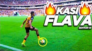 PSL Kasi Flava Skills 2019🔥⚽●South African Showboating Soccer Skills●⚽🔥●Mzansi Edition 13●⚽🔥