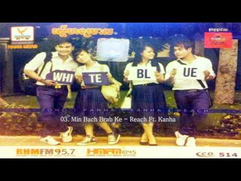 03. Min Bach Brab Ke( Reach Ft  Kanha ) | Rhm Cd Vol 514 Full