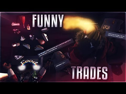 Funny TF2 Trades + Scam Attempts #19