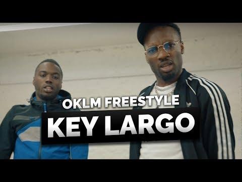 Youtube: KEY LARGO – OKLM Freestyle
