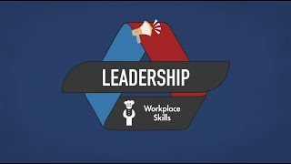 Workplace Skills - Leadership - SkillsUSA