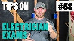 Episode 58 - ELECTRICIAN TESTING - Tips For How To Take Your Electrician Exam