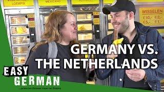 Germany vs. The Netherlands   Easy German 202