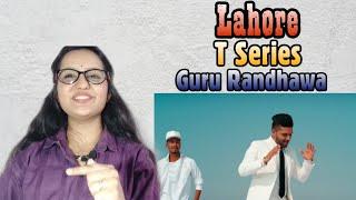 Guru Randhawa | Lahore | Bhushan Kumar | Vee | DirectorGifty | T-Series | Reaction | review!!!