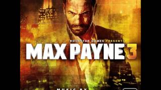 Max Payne 3 - Health - Max: Panama (Extended)