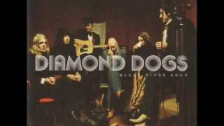 Diamond Dogs - Rush For Comfort