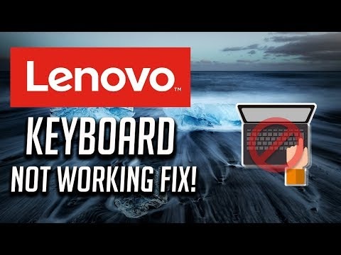 Fix Lenovo Keyboard Not Working Windows 10/8/7 - [3 Solutions 2020]
