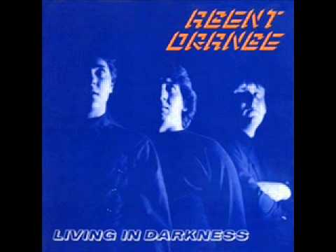Agent Orange - Living In Darkness [Full Album]