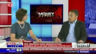 Money Report: Lampu Hijau Ekspor Kayu #3