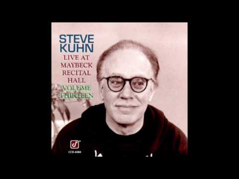 Steve Kuhn ‎– Live at Maybeck Recital Hall, Volume 13 (1991)