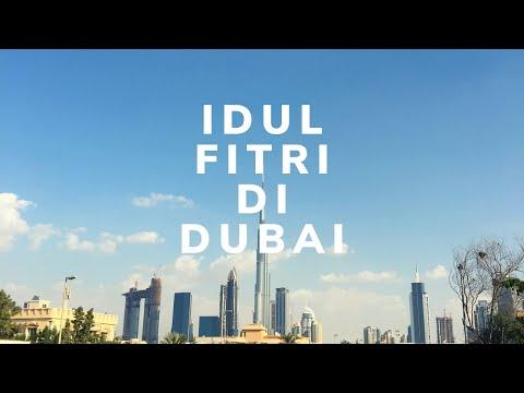 IDUL FITRI 2017 DUBAI