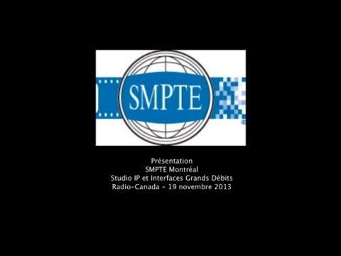 Soirée SMPTE -Studio IP et Interfaces Haut-Débit - SRC - 19 novembre 2013
