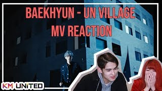 REACTION EXO BAEKHYUN - UN VILLAGE KM Family Time