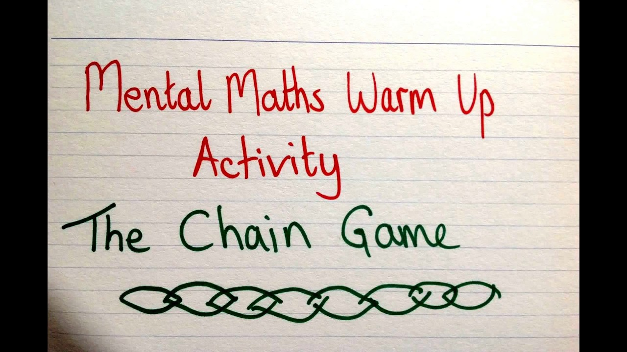 Teaching Idea #13 ~ The Chain Game ~ Mental Maths Fun Warm Up ...