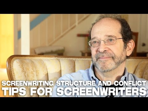 Screenwriting Structure And Conflict Tips For Screenwriters by Steve Kaplan