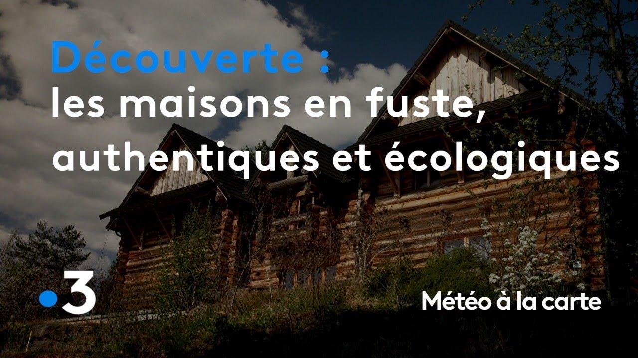 Les maisons en fuste, authentiques et écologiques