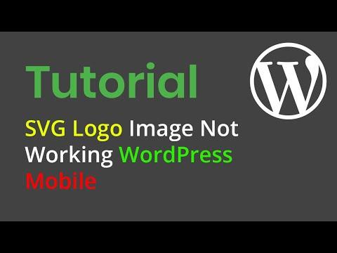 [Solved] SVG Logo Image Not Working WordPress Mobile