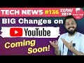 Big Youtube Updates, Redmi 6 Pro, BSNL Free 20mbps Plan, Google Assistant, Vodafone RED-TTN#136