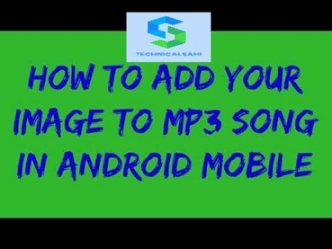 How Add Your Photo In Mp3 Song