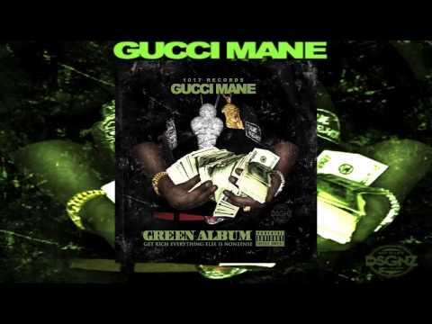 Gucci Mane Ft. Migos - Wrist Game [Green...