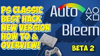 New AutoBleem Beta 2 Released! The Best PlayStation Classic Hack How To & Overview!