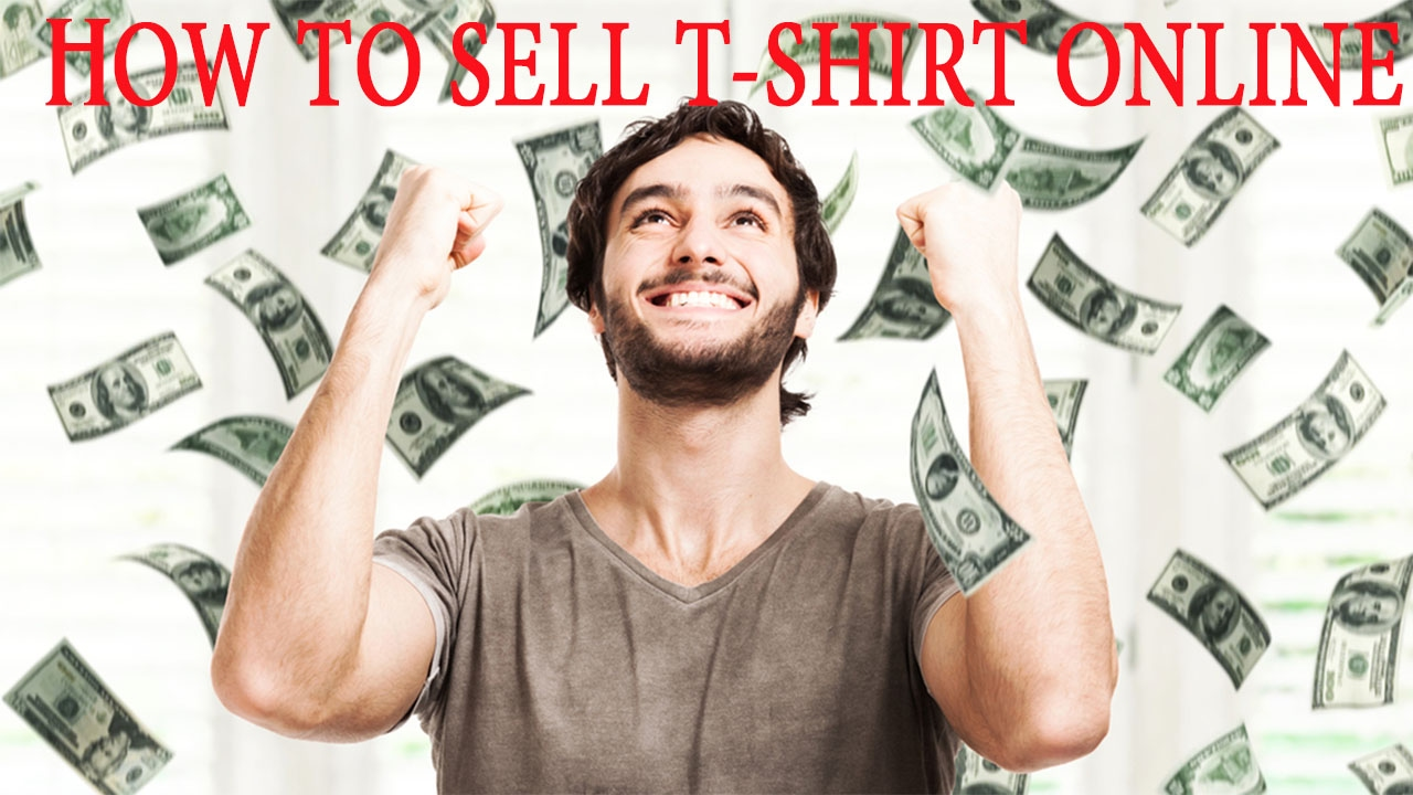 How to sell t-shirt online 2017