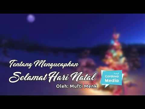 Tentang Mengucapkan Selamat Natal oleh Mufti Menk
