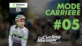 PRO CYCLING MANAGER 2018 | CARRIERE FORTUNEO-SAMSIC #05 : Paris-Nice (5-8)